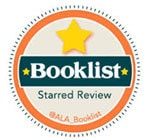 ALA Booklist Starred Review